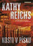 Kosti v písku - Kathy Reichs