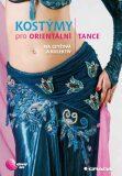 Kostýmy pro orientální tance - Iva Czyžová