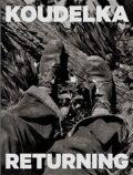 Koudelka. Returning - Josef Koudelka