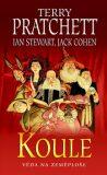 Koule - Ian Stewart,  Terry Pratchett, ...
