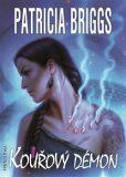Kouřový démon - Patricia Briggs