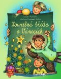 Kouzelná třída o Vánocích - Zuzana Pospíšilová, ...