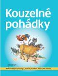 Kouzelné pohádky - Psáno velkými písmeny - Ertl Zdeněk
