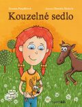Kouzelné sedlo - Zuzana Pospíšilová, ...
