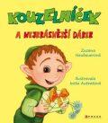 Kouzelníček a nejkrásnější dárek - Zuzana Neubauerová, ...