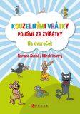 Kouzelnými vrátky pojďme za zvířátky - Na dvoreček - Romana Suchá, Mirek Vostrý