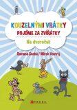 Kouzelnými vrátky pojďme za zvířátky Na dvoreček - Romana Suchá, Mirek Vostrý