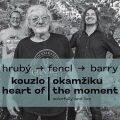 Kouzlo okamžiku / Heart of the Moment - Jan Hrubý,  Sean Barry, ...