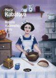 Kouzlo rodinného stolu - Marie Kubátová