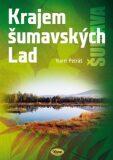 Krajem šumavských Lad - Karel Petráš