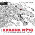 Krajina mýtů - Antistresové omalovánky - Rosanes Kerby