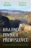 Krajinou prvních Přemyslovců - Otomar Dvořák, ...