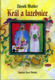 Král a lazebnice - Zdeněk Mahler