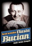 Král komiků Vlasta Burian - Emil Artur Longen