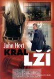 Král lží - John Hart