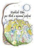 Králíček Toby, pes Birk a tajemná jeskyně - Jana Brnušáková