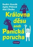 Královna děsu aneb Panická porucha - Aleš Cibulka, ...