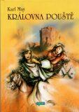 Královna pouště - Karel May, Milica Doláková