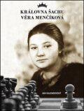 Královna šachu Věra Menčíková - Jan Kalendovský