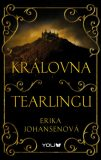 Královna Tearlingu 1: Královna Tearlingu - Erika Johansenová