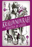 Divotvůrce 5: Královnovrah - Sebastien de Castell