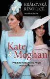 Královská revoluce: Kate a Meghan - Přežije monarchie příliv prosté krve? - Anastázie Harris