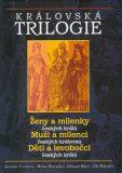 Královská trilogie - Jaroslav Čechura