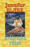 Královská vášeň - Jennifer Blake
