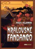Královské fandango - Pavel Hejcman