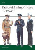 Královské námořnictvo 1939-45 - David Nicolle