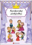 Královské pohádky - František Zacharník