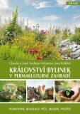 Království bylinek v permakulturní zahradě - ...