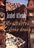 Království Zlatého draka - Isabel Allende