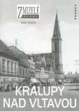 Zmizelé Čechy-Kralupy nad Vltavou - Josef Stupka