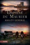 Králův generál - Daphne du Maurier