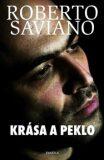 Krása a peklo - Roberto Saviano