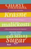 Krásne maličkosti (slovensky) - Cheryl Strayedová