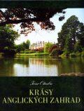 Krásy anglických zahrad - Ivar Otruba