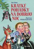 Krátké pohádky na dobrou noc - Milada Kudrnová, Jan Zíma