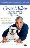 Krátký návod, jak udělat psa šťastným - 98 základních tipů a technik - Cesar Millan