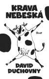 Krava nebeská (slovensky) - David Duchovny