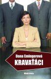 Kravaťáci - Dana Emingerová