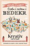 Kreativ zážitkář - Osobní cestovní BEDEKR - kolektiv autorů,