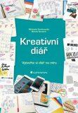 Kreativní diář - Vytvořte si diář na míru - Michaela Dombrovská, ...