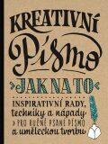 Kreativní písmo – Jak na to - Gabri Joy  Kirkendallová, ...