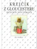 Krejčík z Gloucestru - Beatrix Potterová