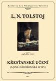 Křesťanské učení a jiné náboženské spisy - Lev Nikolajevič Tolstoj