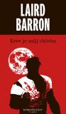 Krev je můj chleba - Laird Barron