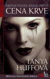 Cena krve: krevní pouta - Tanya Huffová
