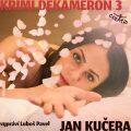 Krimi DEKAMERON 3 - Jan Kučera